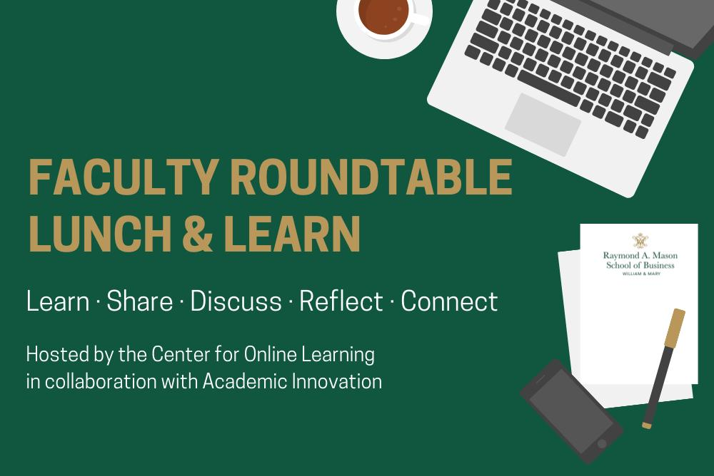 Faculty Roundtable Lunch and Learn