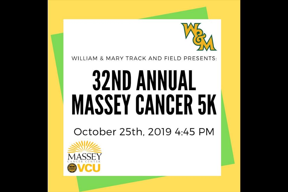 Green and gold flier showing the date and time of the Massey Cancer 5k