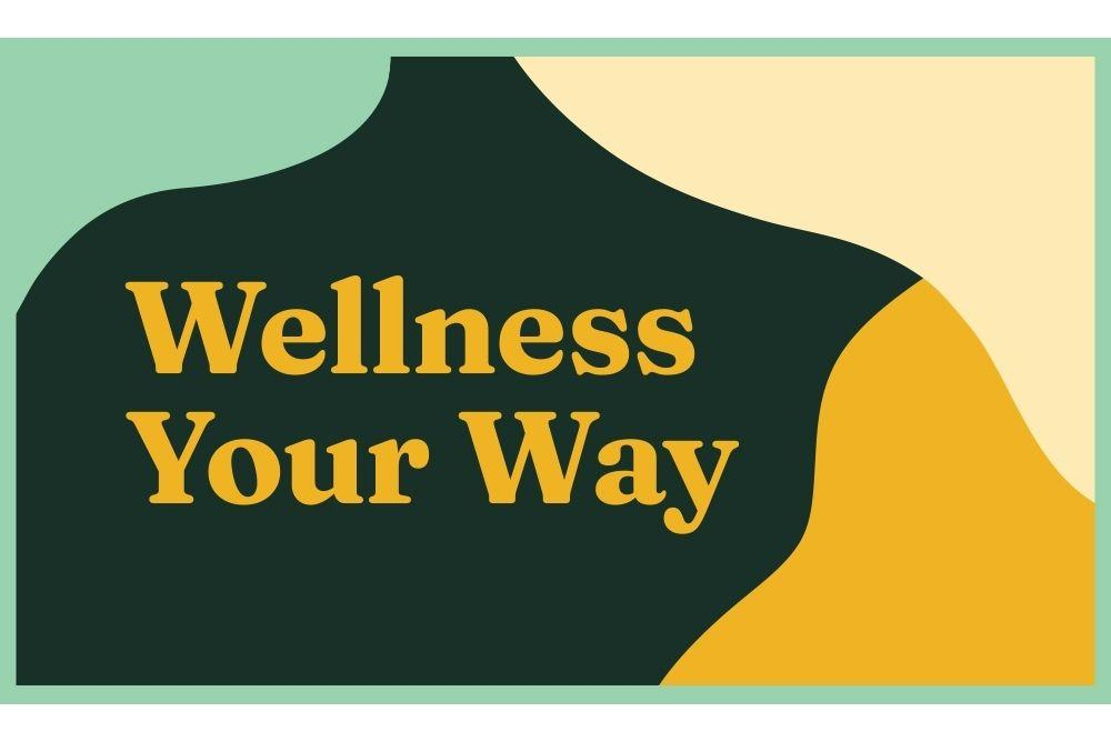 Wellness Your Way Graphic