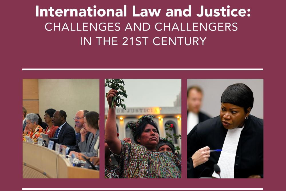 International Law and Justice: Challengers and Challengers in the 21st Century (advert)