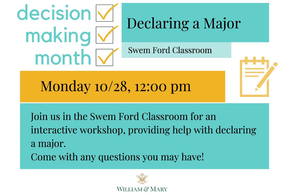 Decision Making Month Declaring a Major