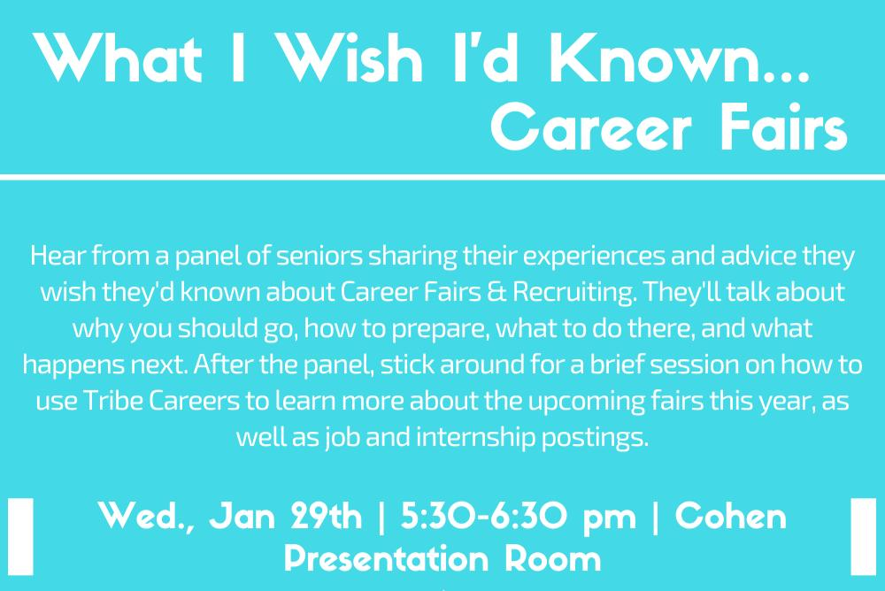 What I Wish I'd Known... Career Fairs