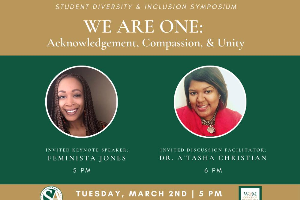 The Office of Diversity & Inclusion, in collaboration with Student Assembly and the Center for Student Diversity, will host its annual Student Diversity & Inclusion Symposium.