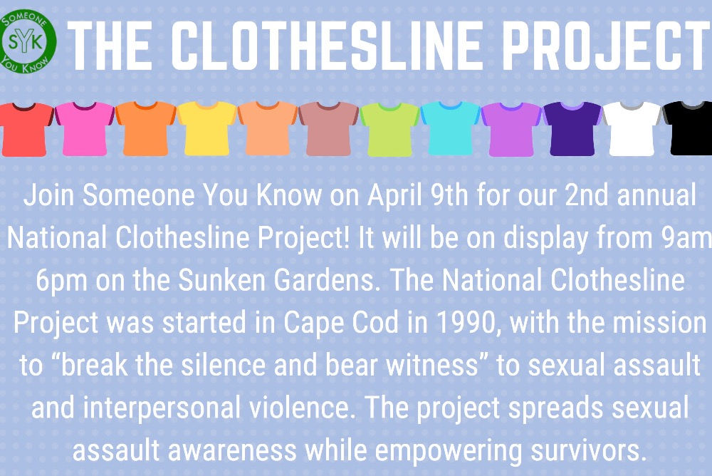 Join Someone You Know for our 2nd annual Clothesline Project