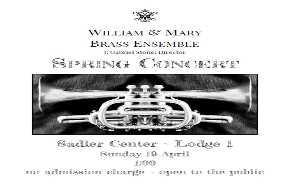 William & Mary Brass Ensemble Spring Concert