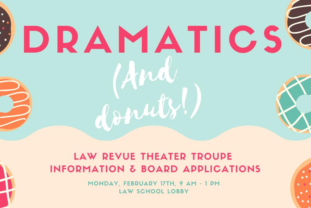 Dramatics and Donuts