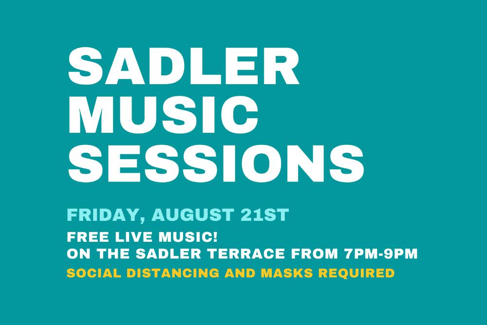 Graphic for the outdoor music session on the Sadler terrace