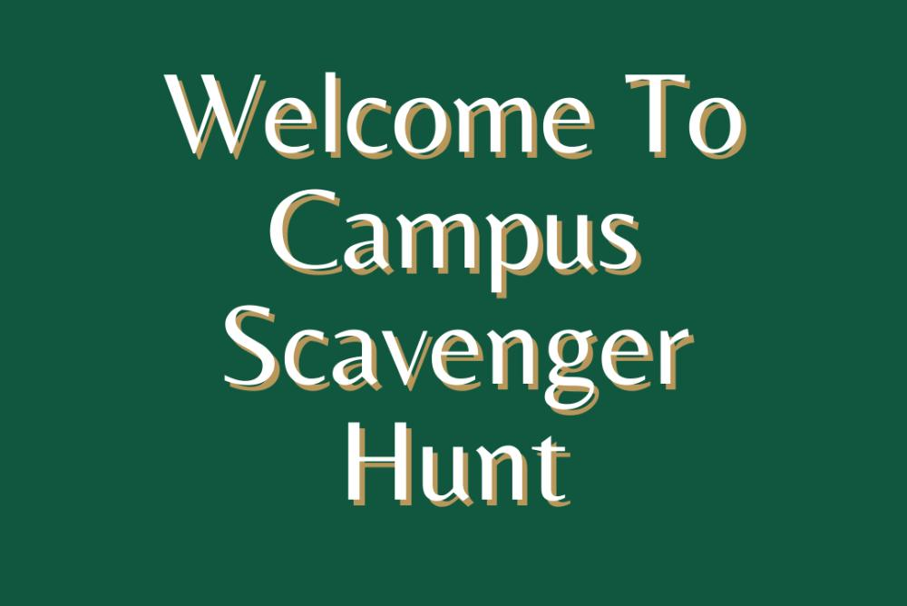 Welcome to Campus Scavenger Hunt
