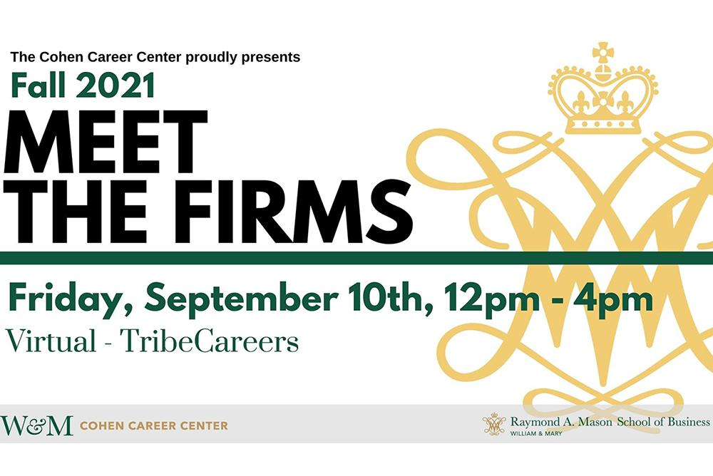 Meet the Firms, Friday, September 10 from 12:00 - 4:00 p.m. hosted by the Cohen Career Center
