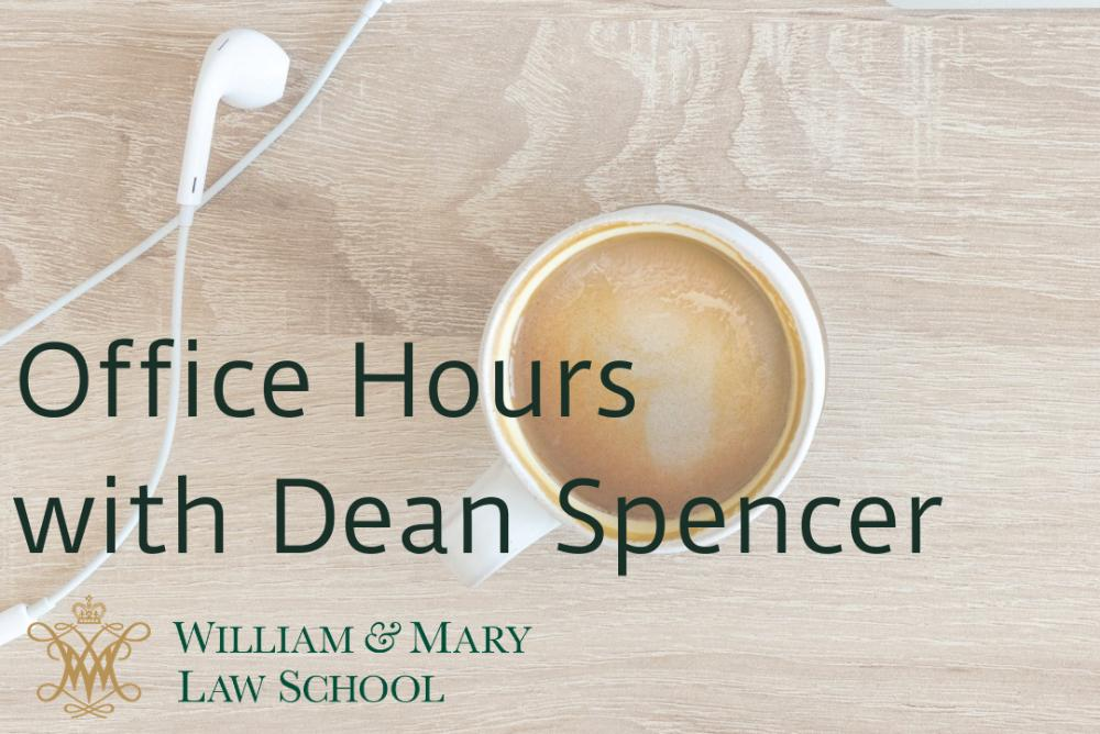 Office Hours with Dean Spencer