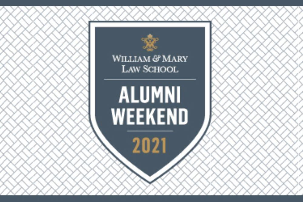 Law Alumni Weekend 2021