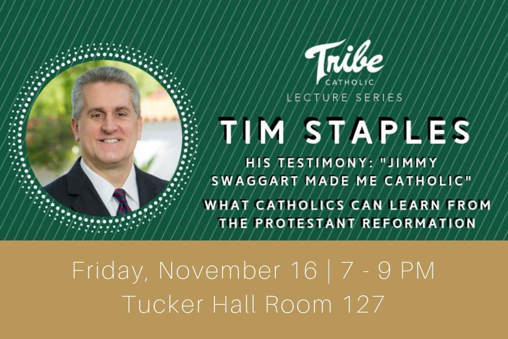 Tribe Catholic Lecture Series with Tim Staples