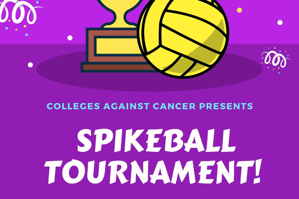 Colleges Against Cancer Spikeball Tournament flier