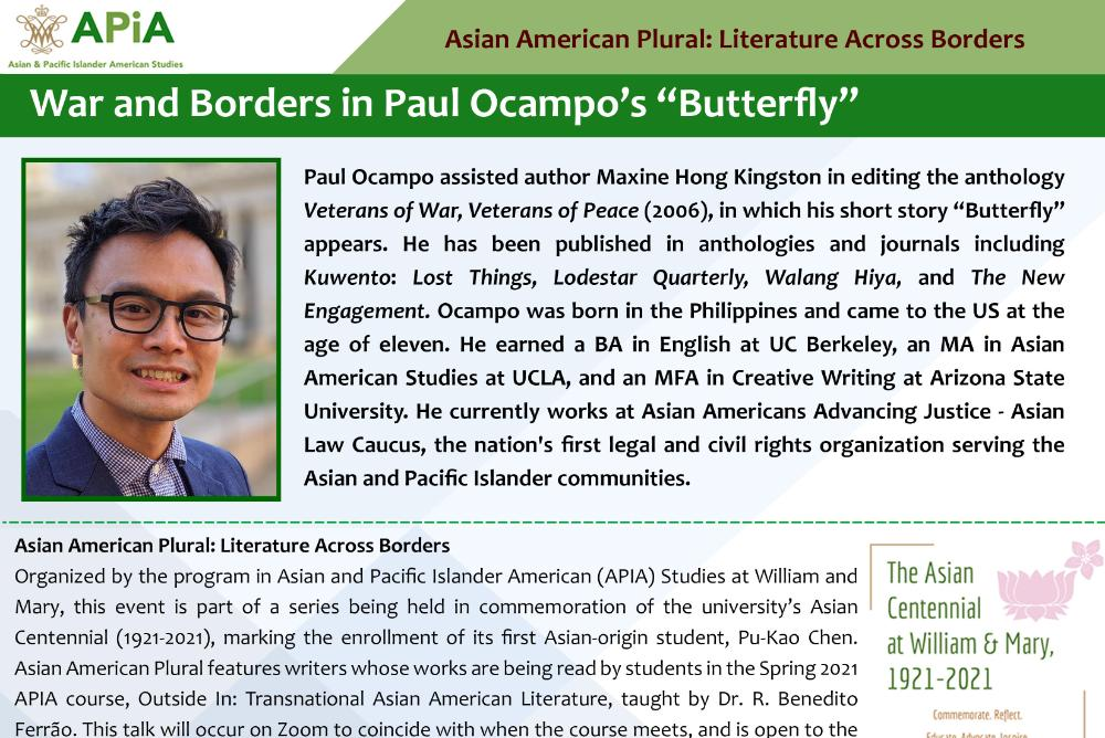 Author Paul Ocampo visits W&M virtually to discuss his short story, BUTTERFLY, as part of the Asian Centennial at William & Mary. Curated by Dr. R. Benedito Ferrao, APIA Studies.
