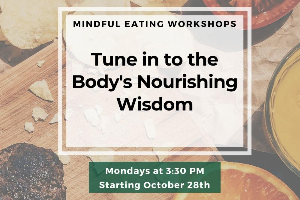Mindful Eating: Nourishing the Wisdom