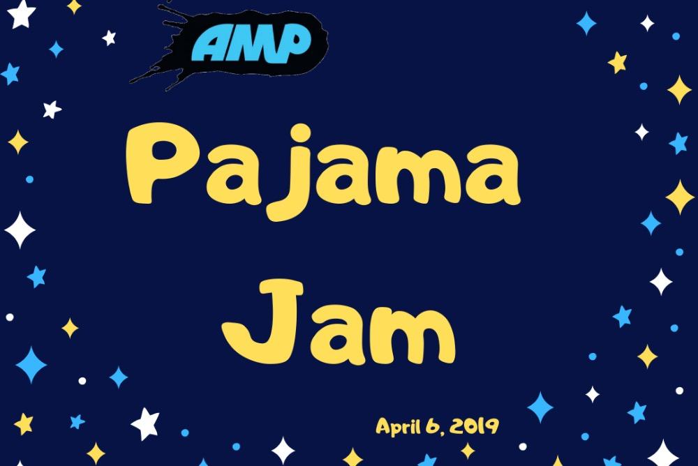 Pajama Jam April 6, 2019