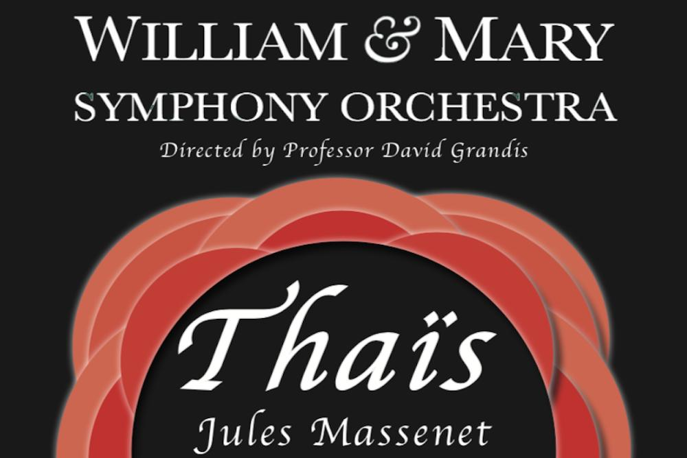 The William & Mary Symphony Orchestra presents Massenet's
