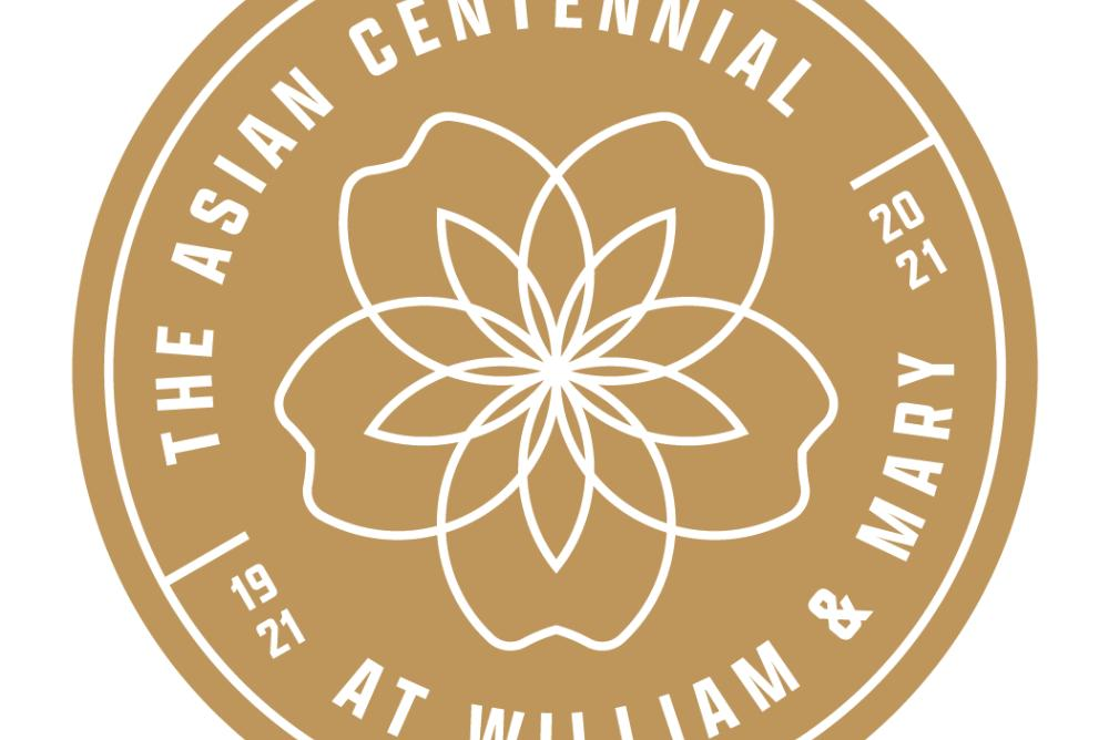 The Asian Centennial at William & Mary