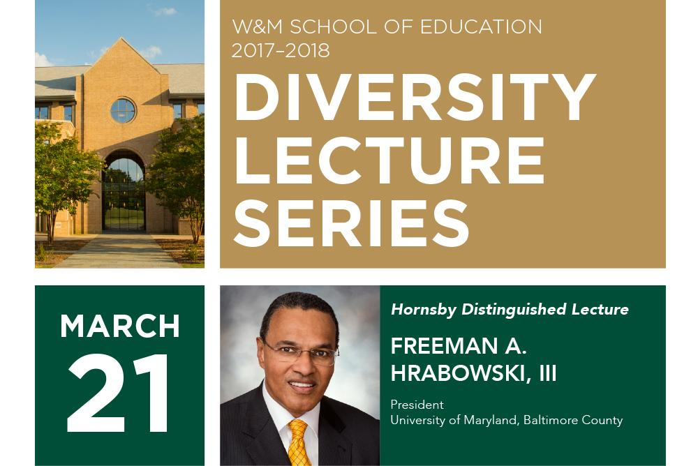 2017-2018 W&M School of Education Diversity Lecture Series