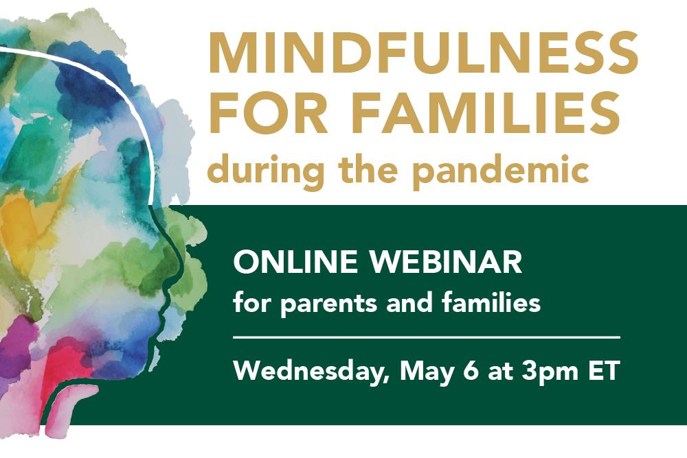 Mindfulness for Families during the Pandemic