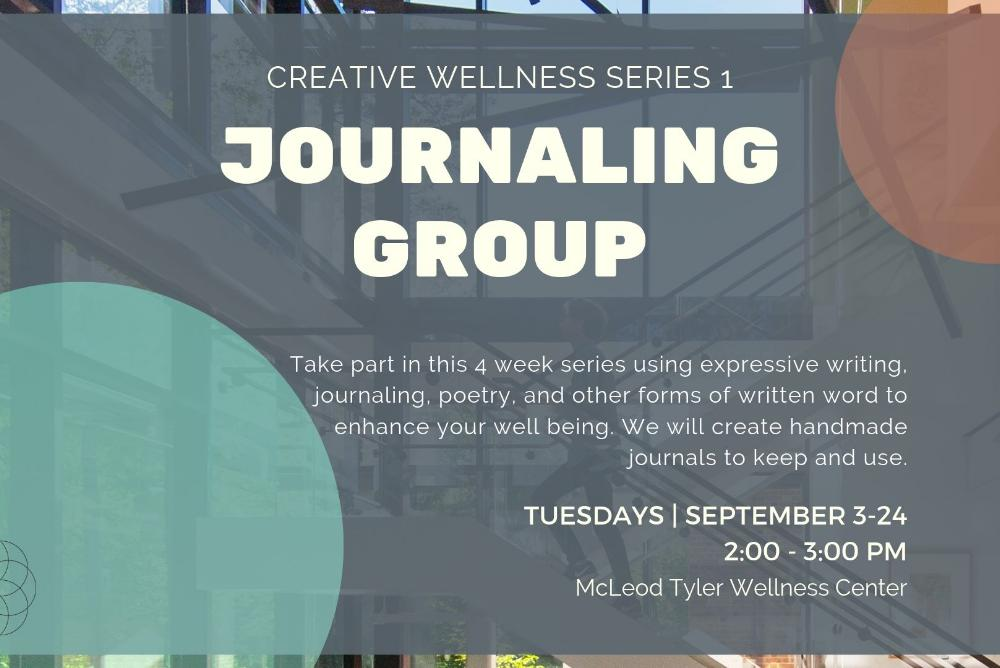 Creative Wellness Series: Journaling Group