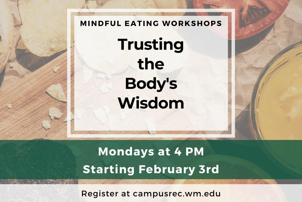 Mindful Eating: Trusting the Body's Wisdom