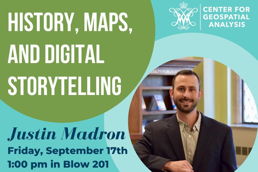 History, Maps, and Digital Storytelling with Justin Madron