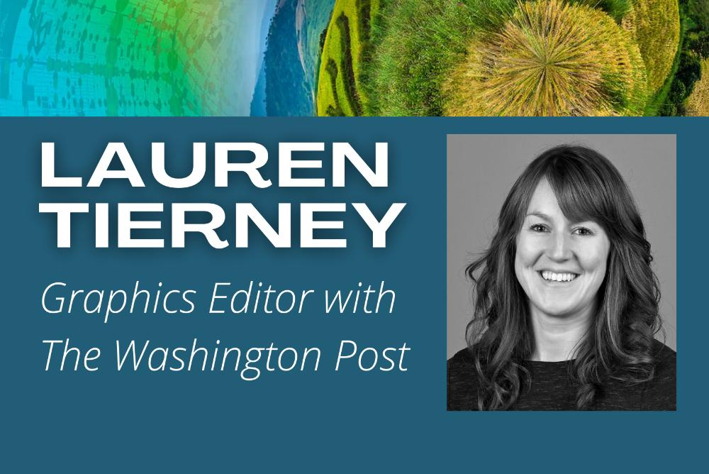 Lauren Tierney: Graphics Editor with The Washington Post