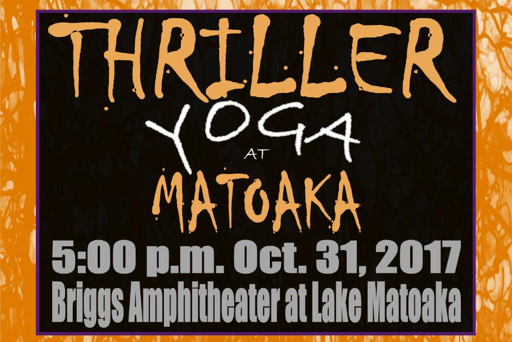 Thriller Yoga at Matoaka