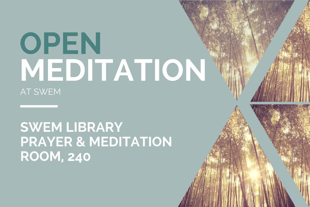 Open Meditation at Swem