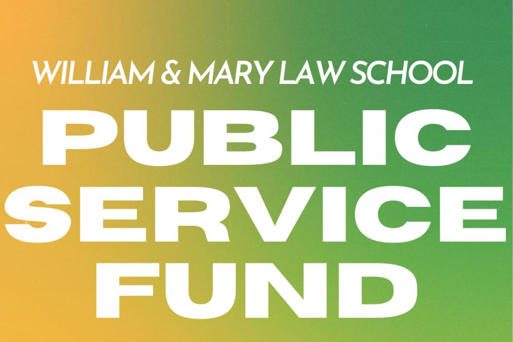 William & Mary Law School Public Service Fund