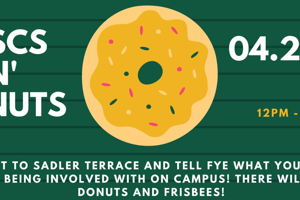 Discs N' Donuts on 4/26, 12-2pm at Sadler Terrace