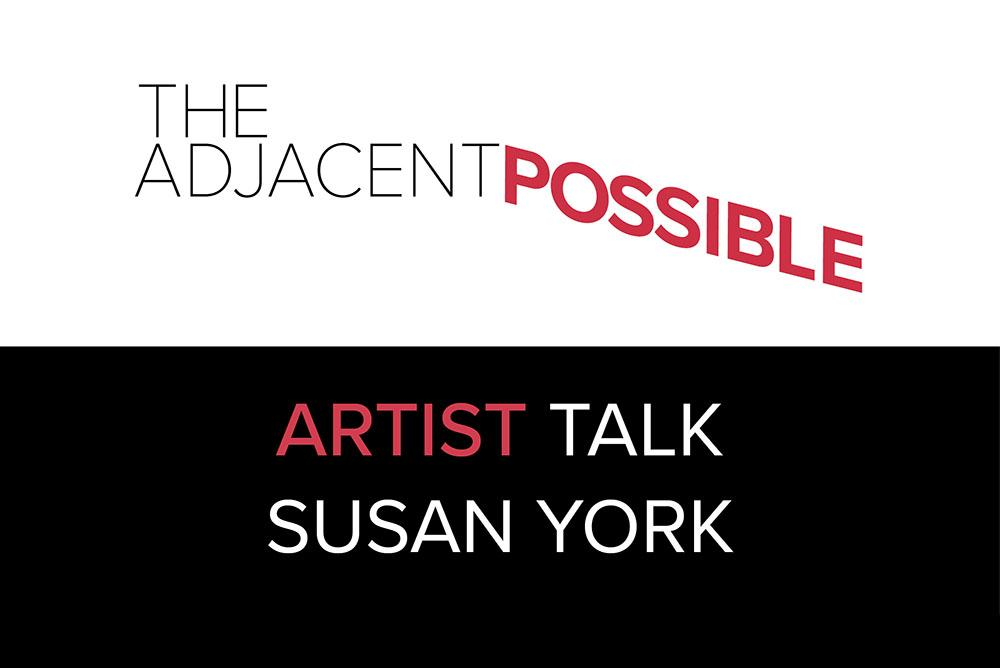 The Adjacent Possible: Artist Talk