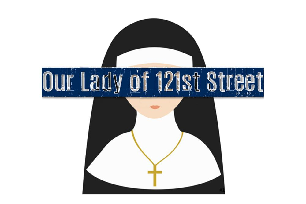 Our Lady of 121st Street Title Image