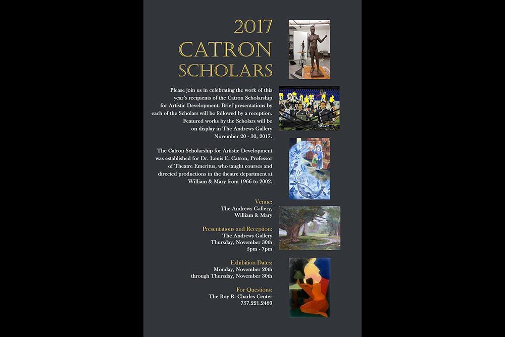 2017 Catron Scholars Exhibition