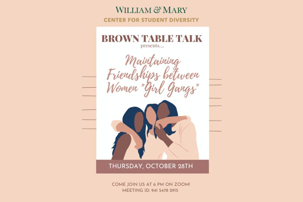 Tan colored flyer with the words Brown Table Talk on it and maintaining friendships between women