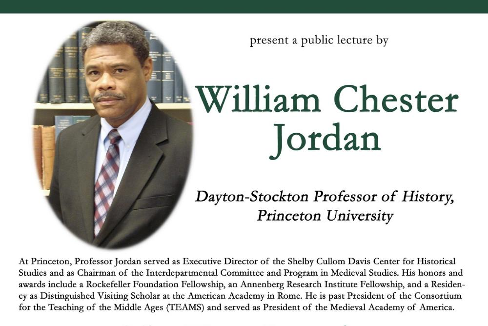 Prof. William Chester Jordan will lecture on