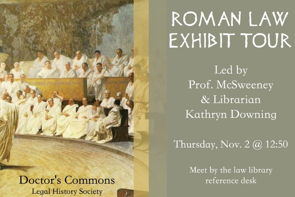 Roman Law Exhibit Tour