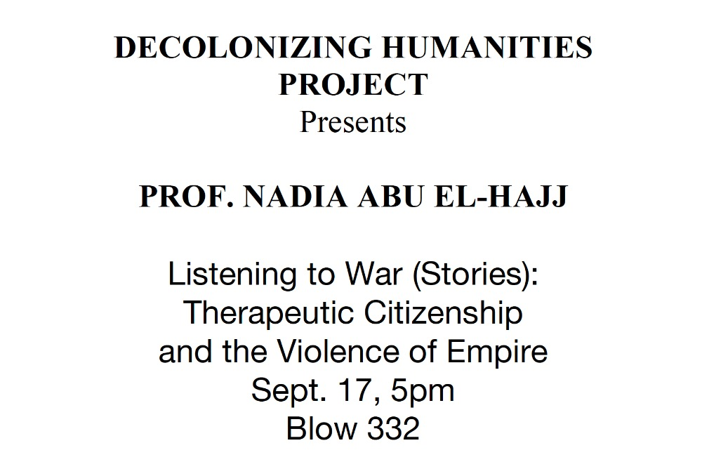 Prof. Nadia Abu El-Hajj (Anthropology,  Barnard College and Columbia University,  Co-Director of the Center for Palestine Studies)