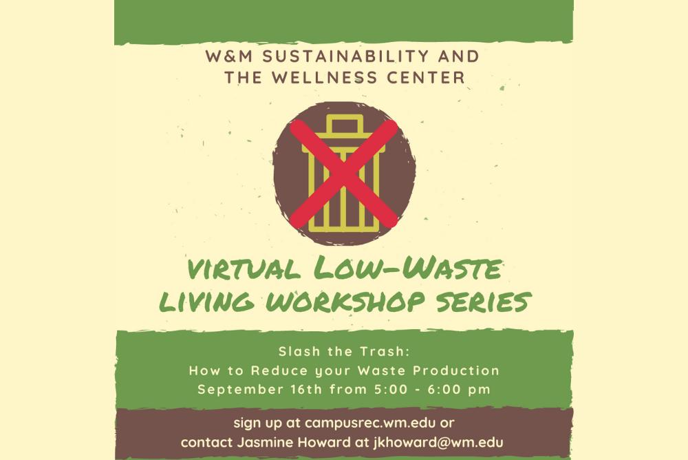 Virtual Low-Waste Living Workshop series information (5PM on Sept. 16). A trash can with a red 'X' over it.