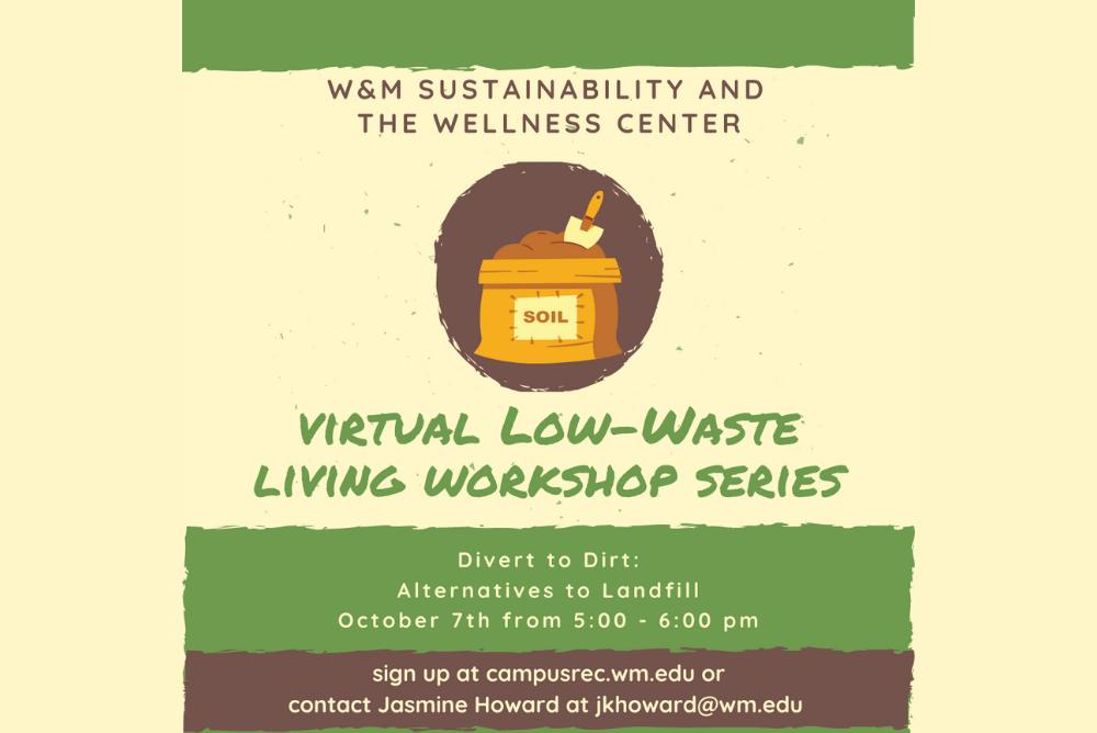Virtual Low-Waste Living Workshop series information (5PM on Oct. 7). A bag of soil with a shovel.