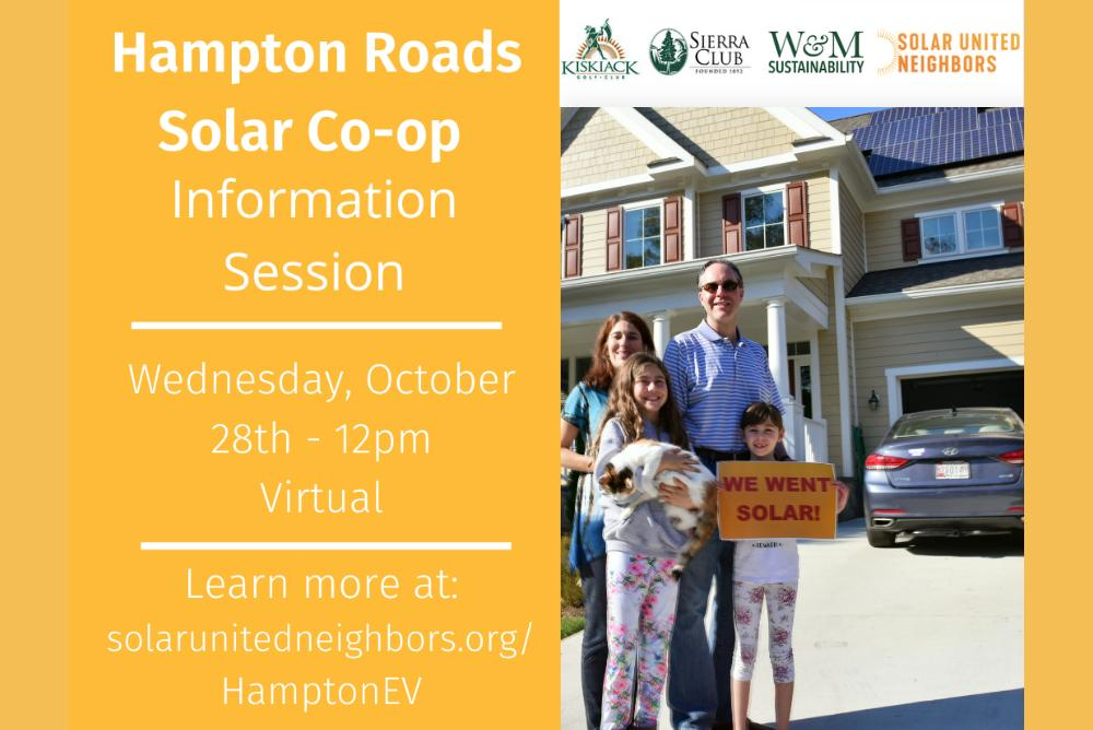 Orange yellow background. Text advertising the Hampton Roads Solar Co-op Info Session (October 28 at 12PM). A family of four standing in front of a house. Child is hold a