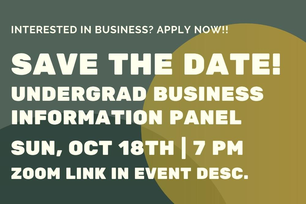 Undergrad Business Information Panel: Save The Date!
