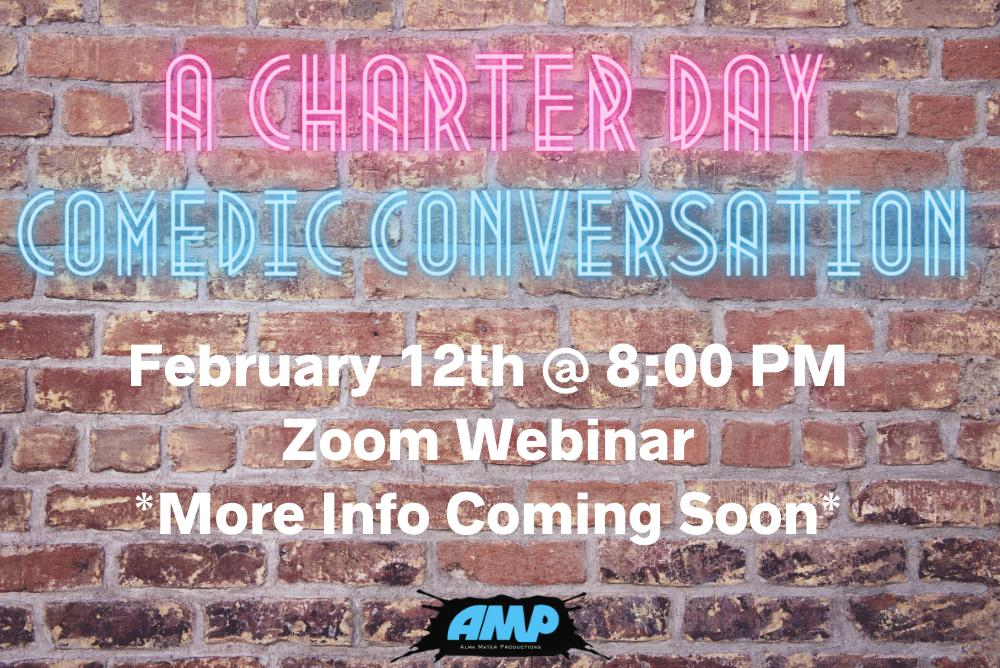 A Charter Day Comedic Conversation